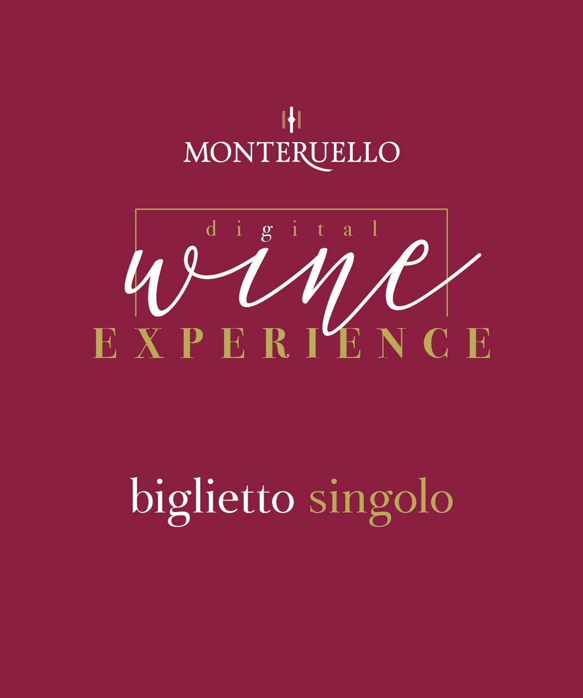 Monteruello | Wine Experience | Biglietto Singolo | www.monteruello.it